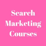 Search Marketing Courses