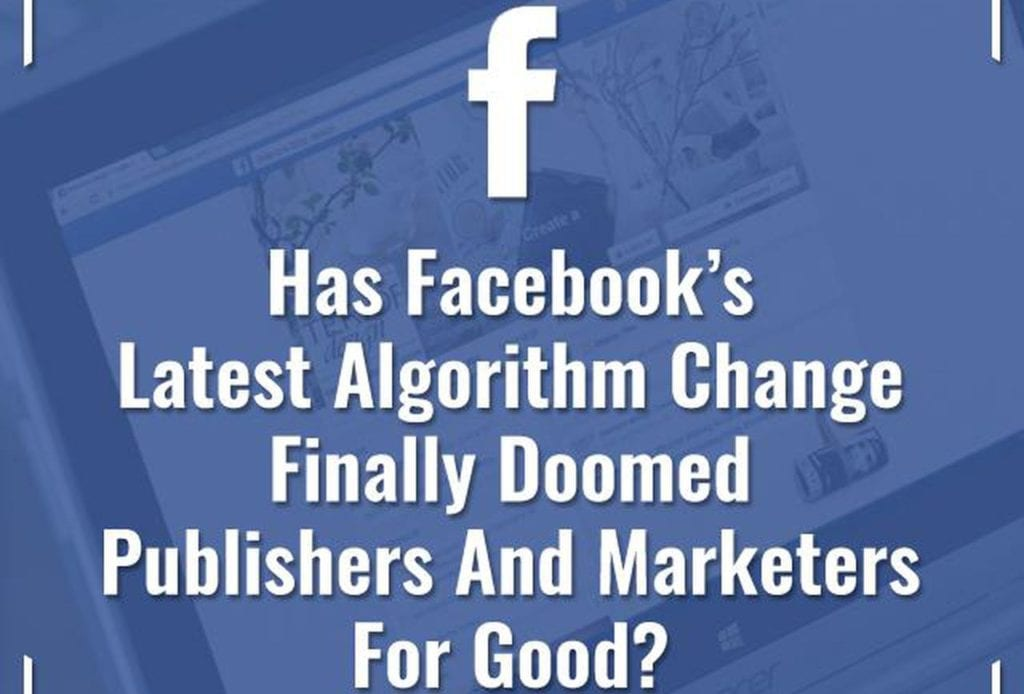 What do Facebook's latest changes to news feed algorithm mean to business