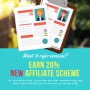 Earn 20% NEW Affiliate Scheme
