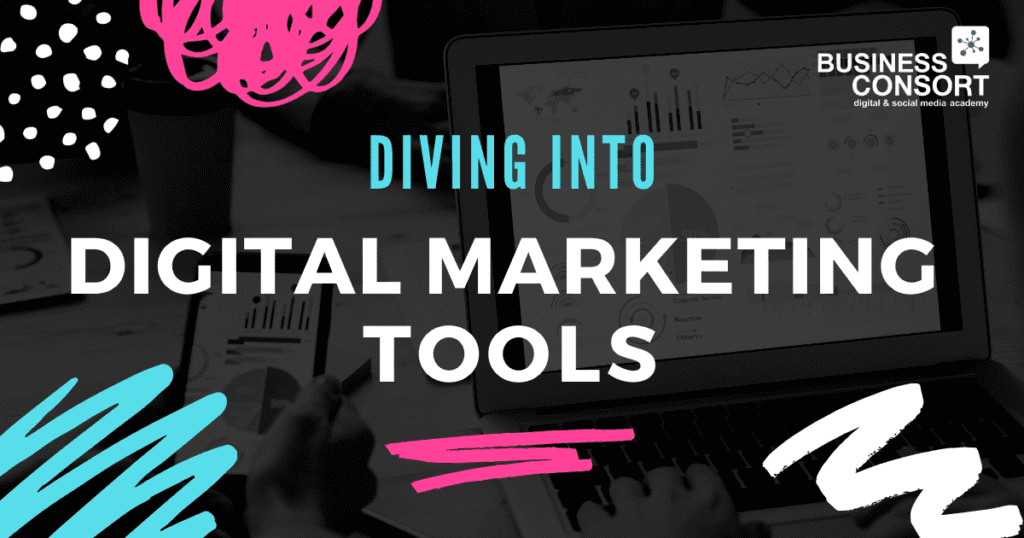 Diving Into Digital Marketing Tools – 2021