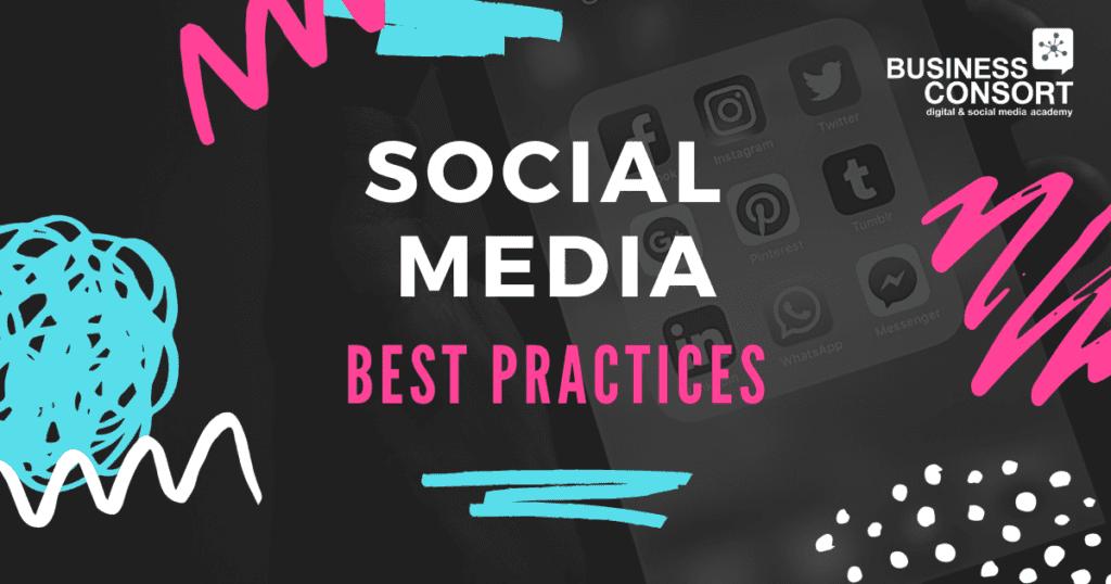 Social Media Best Practices for 2021
