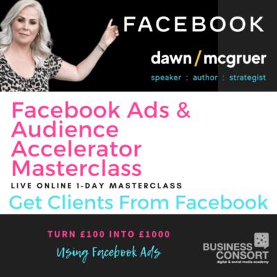 Facebook Ads & Audience Accelerator Masterclass